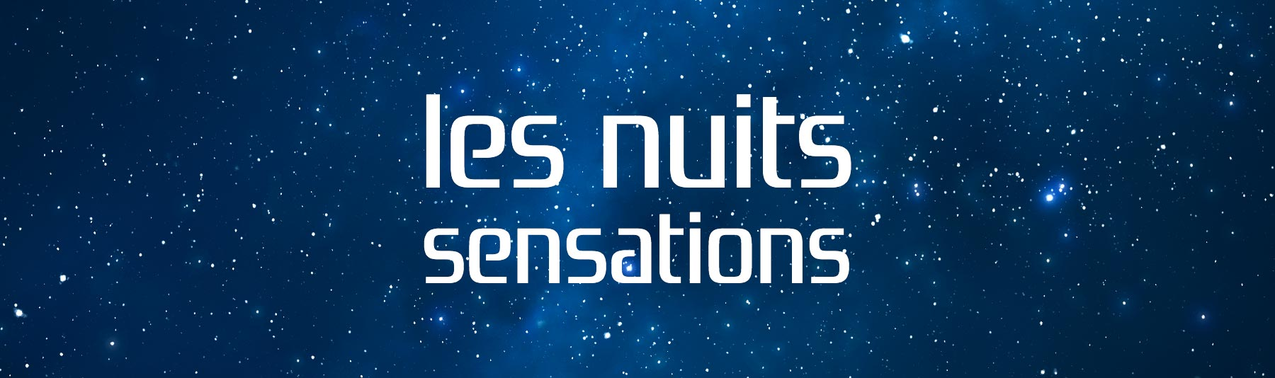 Les Nuits Sensations