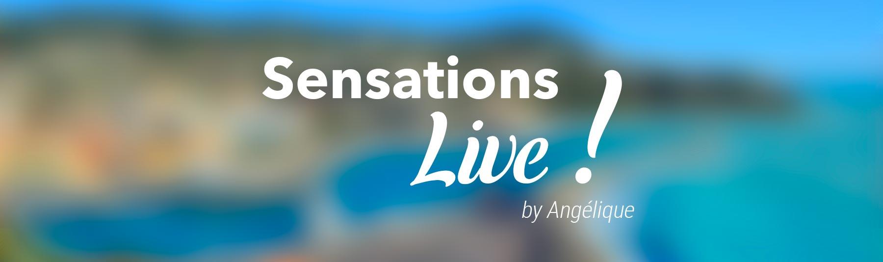 Sensations Live !