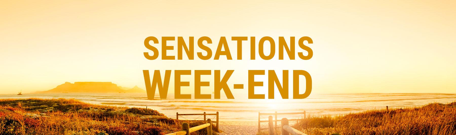 Sensations Week-end !