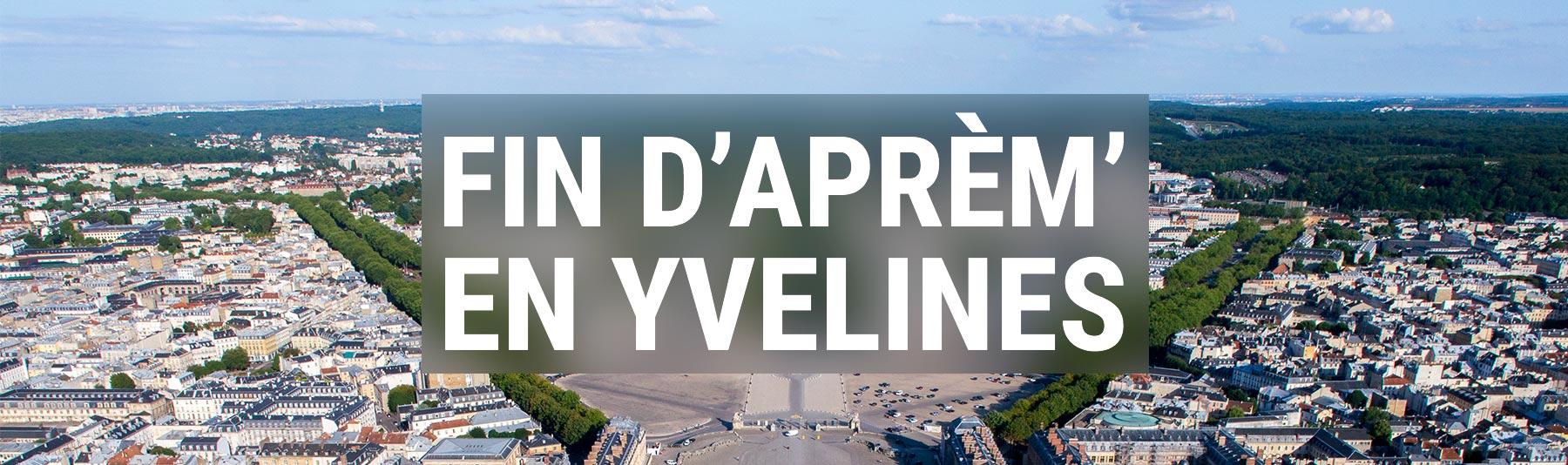 Fin d'Aprem' en Yvelines