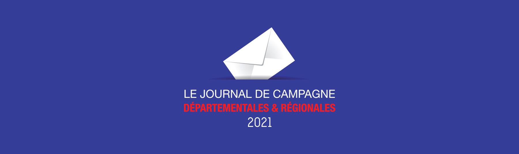 Elections 2021 - Le Journal de Campagne Normandie