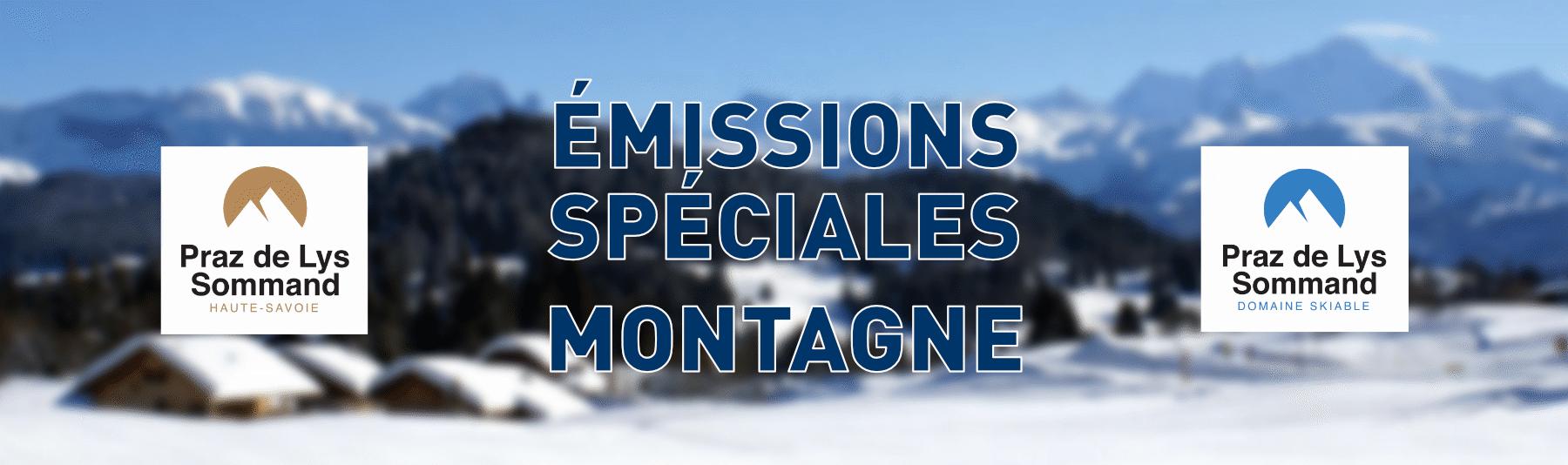 Emissions Spéciales Montagne