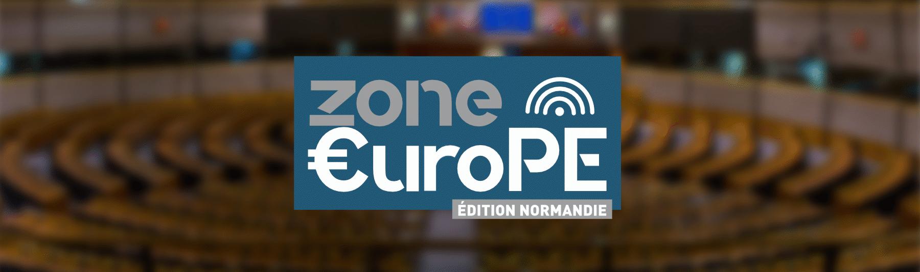 Zone €uroPE - Edition Normandie